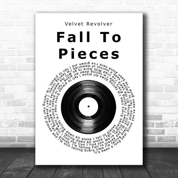Velvet Revolver Fall To Pieces Vinyl Record Song Lyric Wall Art Print