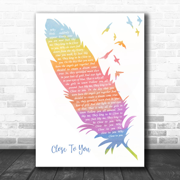The Carpenters (They Long To Be) Close To You Watercolour Feather & Birds Song Lyric Wall Art Print