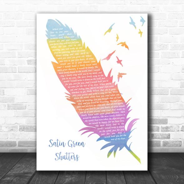 Chris De Burgh Satin Green Shutters Watercolour Feather & Birds Song Lyric Wall Art Print