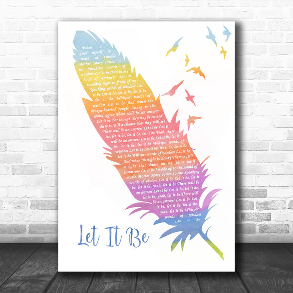 The Beatles Let It Be Watercolour Feather & Birds Song Lyric Wall Art Print