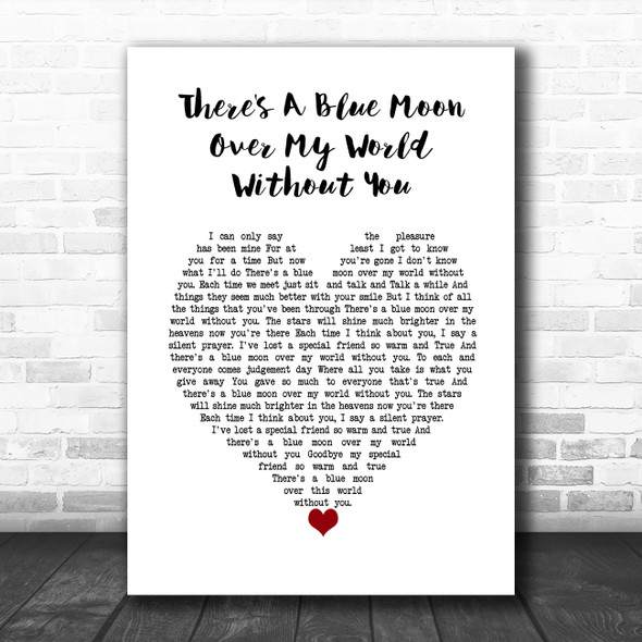 Daniel O'Donnell There's A Blue Moon Over My World Without You White Heart Song Lyric Wall Art Print