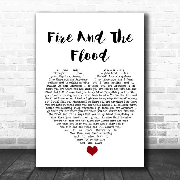 Vance Joy Fire And The Flood White Heart Song Lyric Wall Art Print