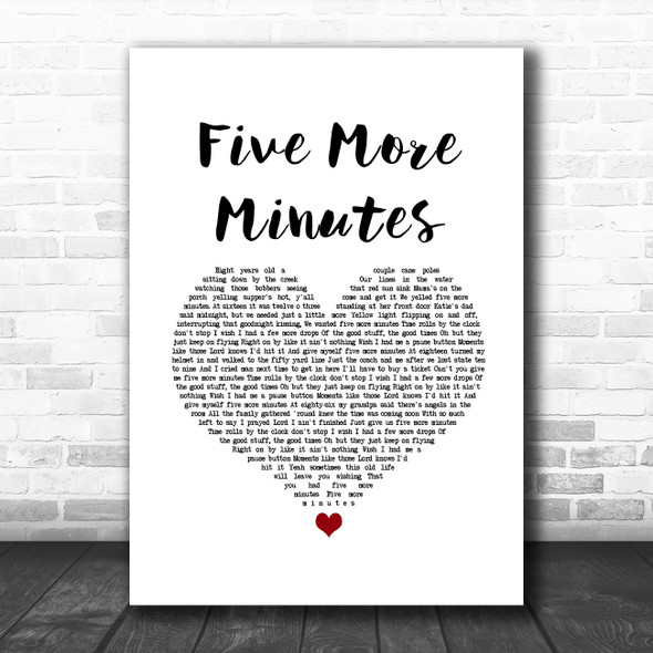 Scotty McCreery Five More Minutes White Heart Song Lyric Wall Art Print