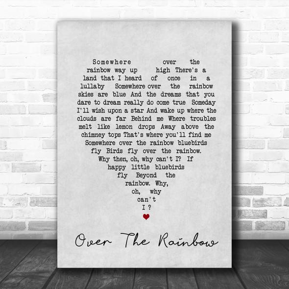 Somewhere Over The Rainbow Judy Garland Grey Heart Song Lyric Music Wall Art Print