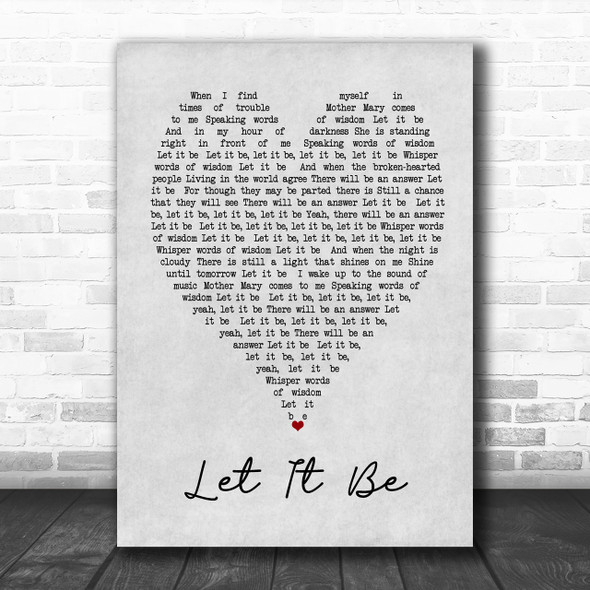 The Beatles Let It Be Grey Heart Song Lyric Music Wall Art Print