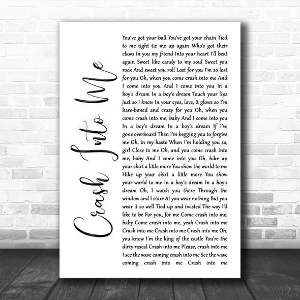 Dave Matthews Band Crash Into Me White Script Song Lyric Wall Art Print
