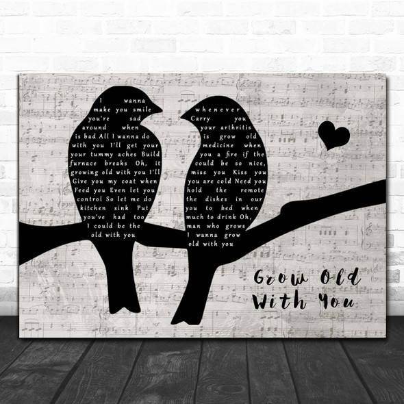 Adam Sandler Grow Old With You Lovebirds Music Script Song Lyric Print