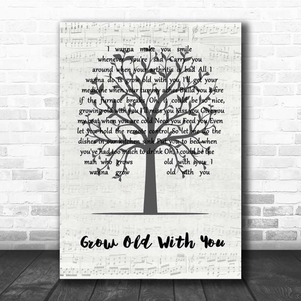 Adam Sandler Grow Old With You Music Script Tree Song Lyric Print