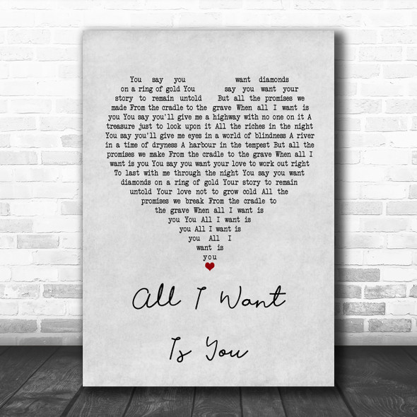 U2 All I Want Is You Grey Heart Song Lyric Music Wall Art Print
