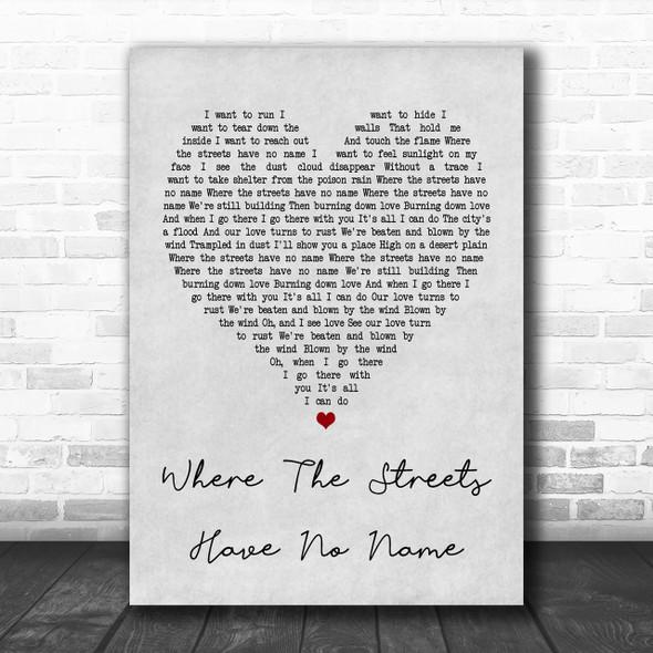 U2 Where The Streets Have No Name Grey Heart Song Lyric Music Wall Art Print