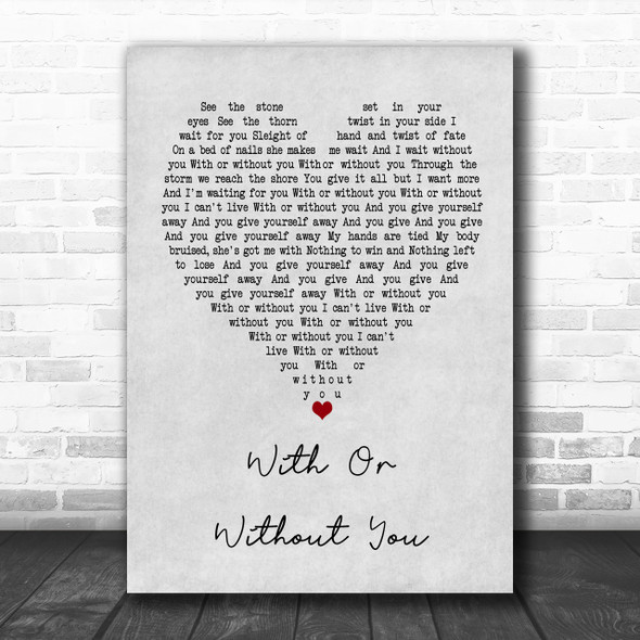 U2 With Or Without You Grey Heart Song Lyric Music Wall Art Print