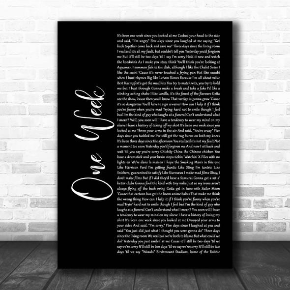 Barenaked Ladies One Week Black Script Song Lyric Print