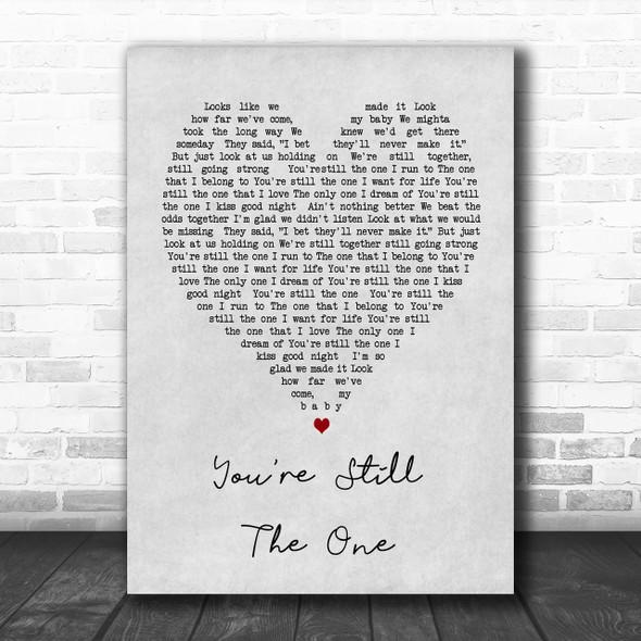 You're Still The One Shania Twain Grey Heart Song Lyric Music Wall Art Print