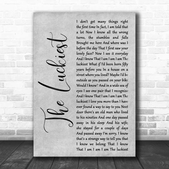 Ben Folds The Luckiest Grey Rustic Script Song Lyric Print