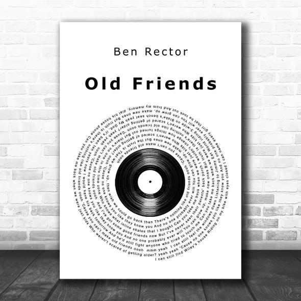 Ben Rector Old Friends Vinyl Record Song Lyric Print