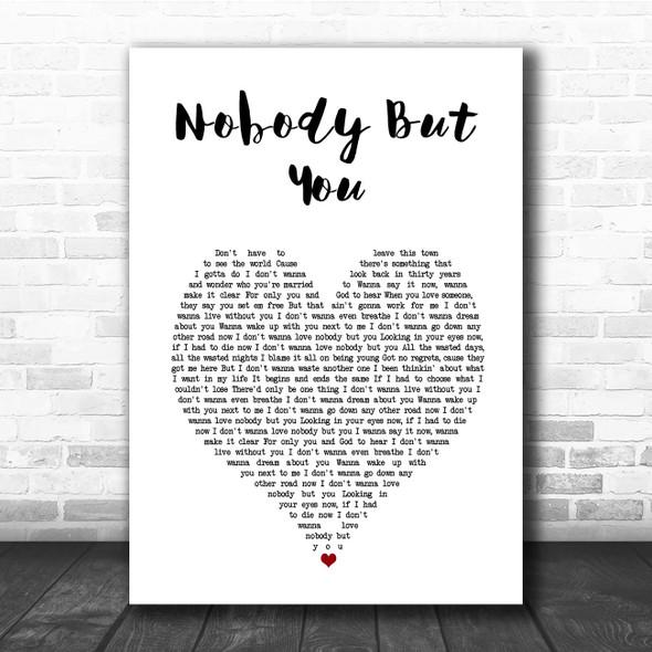 Blake Shelton Nobody But You White Heart Song Lyric Print
