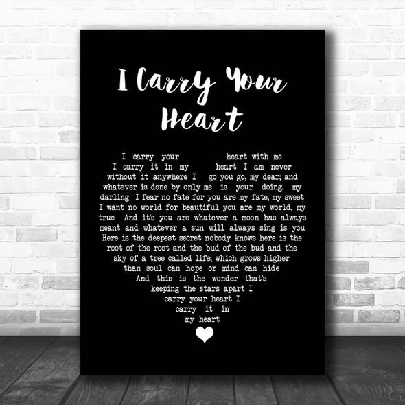 E.E. Cummings I Carry Your Heart Black Heart Song Lyric Print