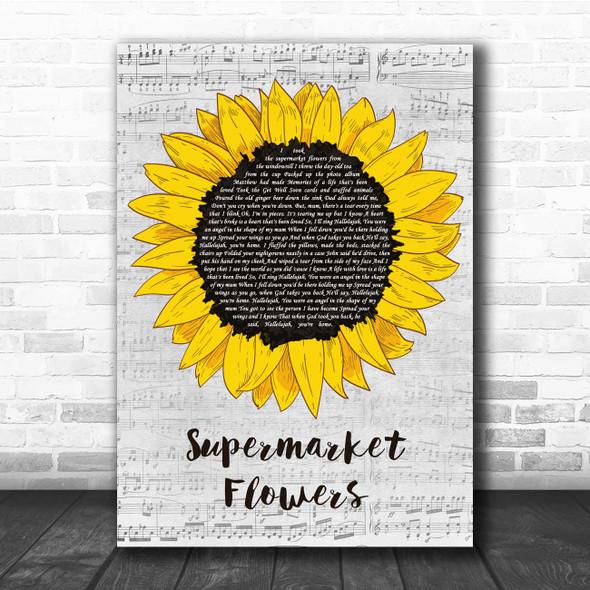Ed Sheeran Supermarket Flowers Grey Script Sunflower Song Lyric Print
