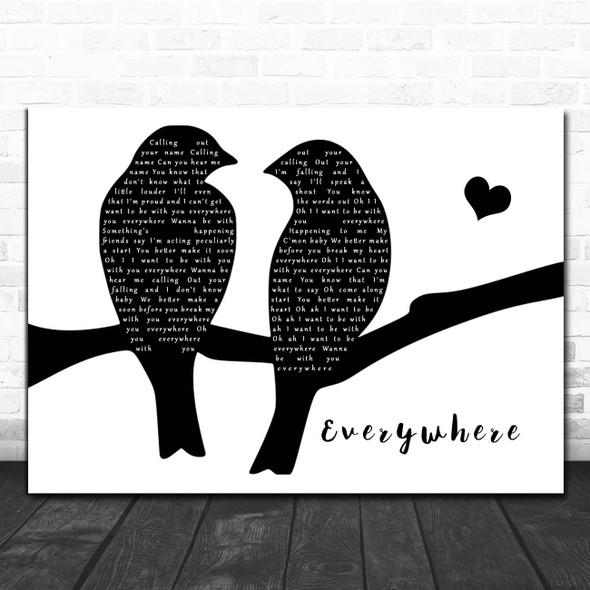 Fleetwood Mac Everywhere Lovebirds Black & White Song Lyric Print