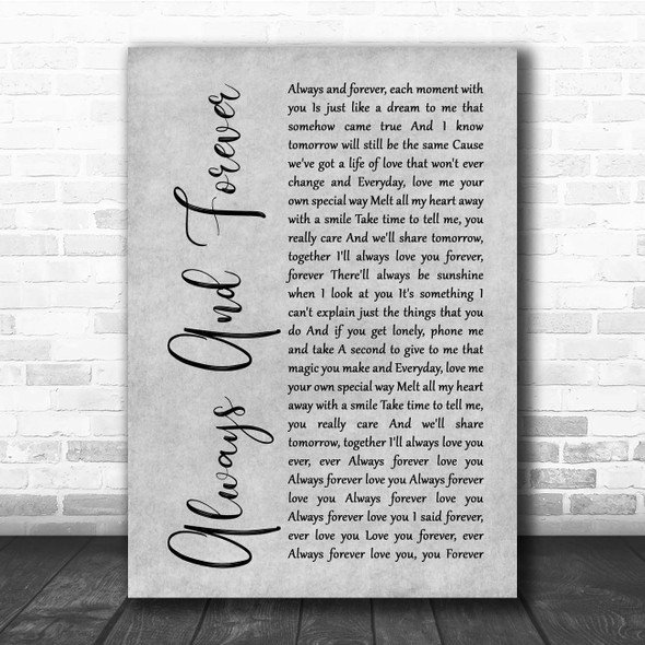 Heatwave Always And Forever Grey Rustic Script Song Lyric Print