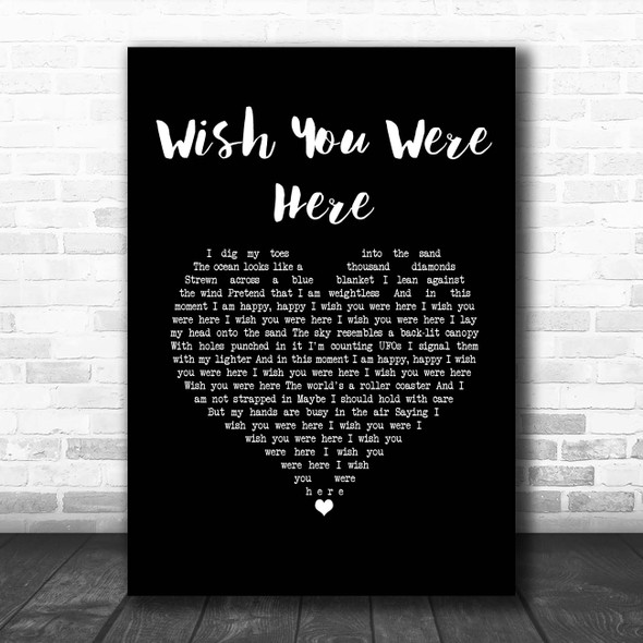 Incubus Wish You Were Here Black Heart Song Lyric Print