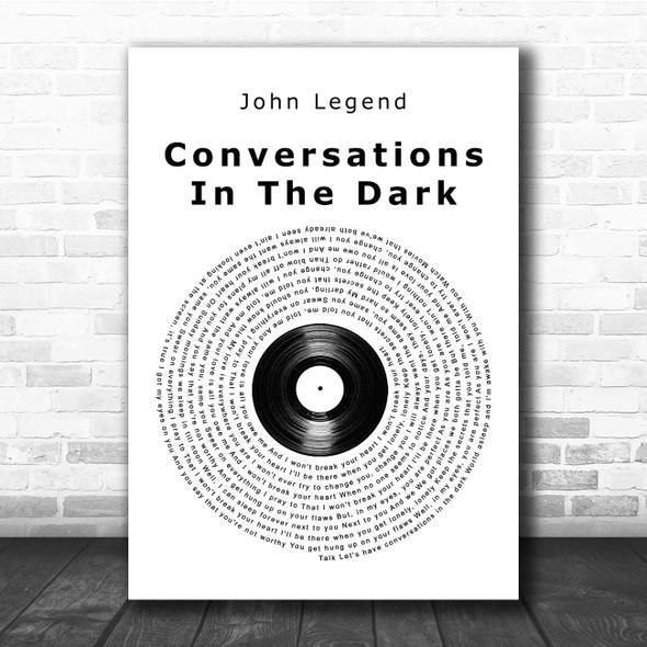 John Legend Conversations In The Dark Vinyl Record Song Lyric Print