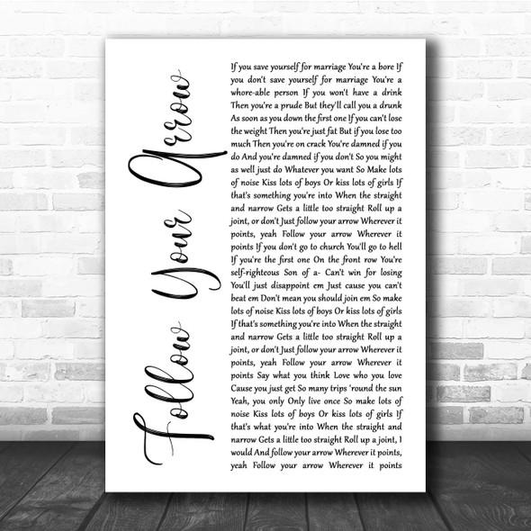 Kacey Musgraves Follow Your Arrow White Script Song Lyric Print
