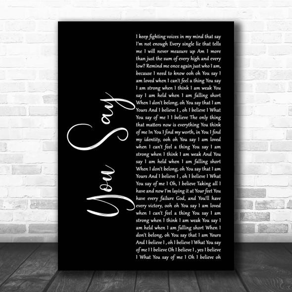 Lauren Daigle You Say Black Script Song Lyric Print