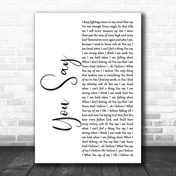Lauren Daigle You Say White Script Song Lyric Print