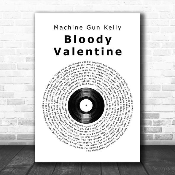 Machine Gun Kelly Bloody Valentine Vinyl Record Song Lyric Print