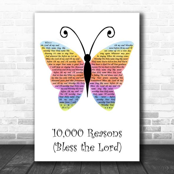Matt Redman 10,000 Reasons Rainbow Butterfly Song Lyric Print