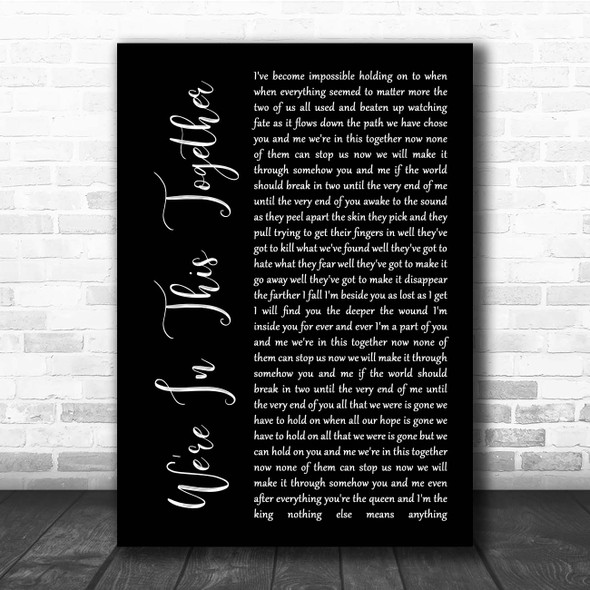 Nine Inch Nails We're In This Together Black Script Song Lyric Print