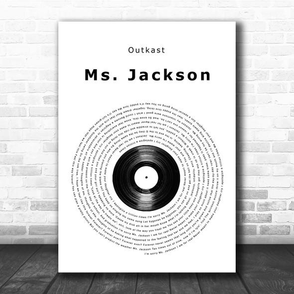 Outkast Ms. Jackson Vinyl Record Song Lyric Print