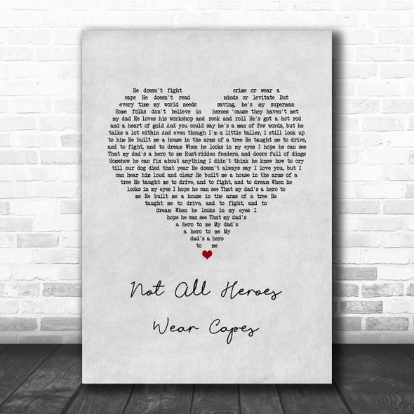 Owl City Not All Heroes Wear Capes Grey Heart Song Lyric Print