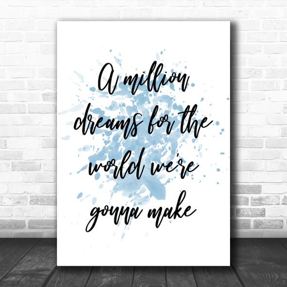Blue The Greatest Showman A Million Dreams Song Lyric Music Wall Art Print