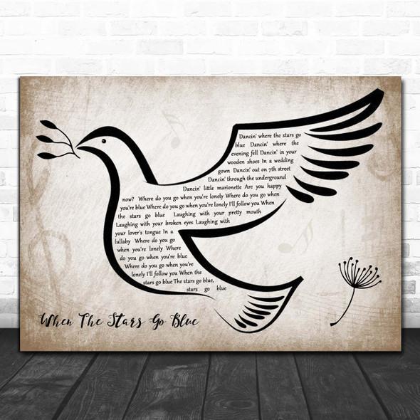 Ryan Adams When The Stars Go Blue Vintage Dove Bird Song Lyric Print
