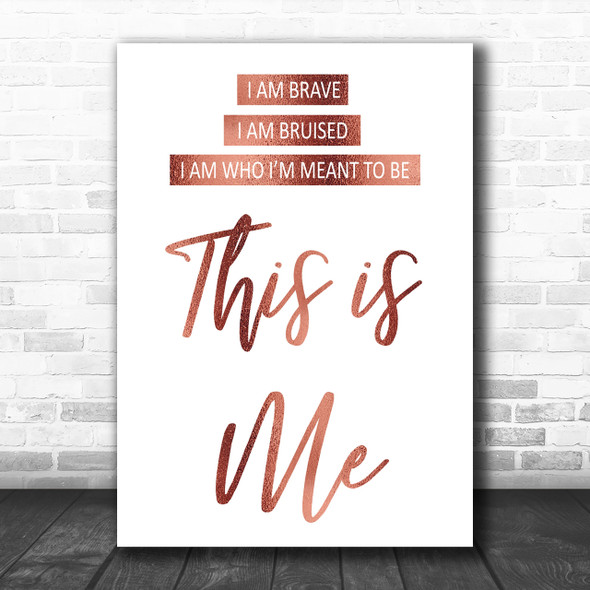 Rose Gold This Is Me The Greatest Showman Song Lyric Music Wall Art Print