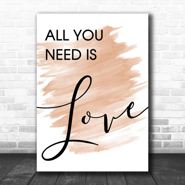 Watercolour Beatles All You Need Is Love Song Lyric Music Wall Art Print