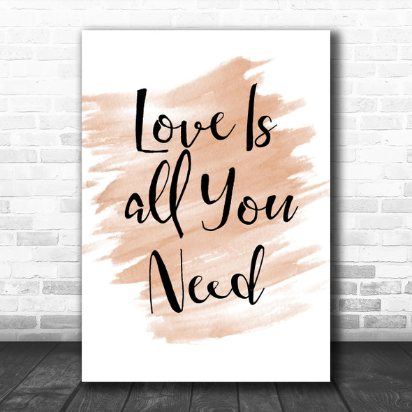 Watercolour Beatles Love Is All You Need Song Lyric Music Wall Art Print