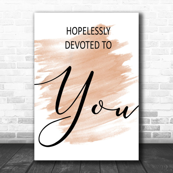 Watercolour Grease Hopelessly Devoted Song Lyric Music Wall Art Print