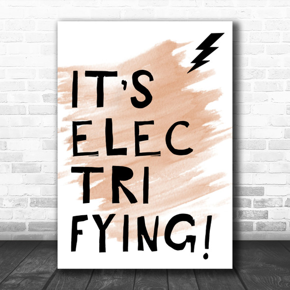 Watercolour Grease It's Electrifying Song Lyric Music Wall Art Print