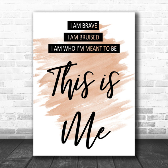 Watercolour This Is Me The Greatest Showman Song Lyric Music Wall Art Print