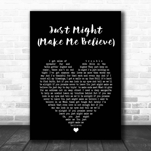 Sugarland Just Might (Make Me Believe) Black Heart Song Lyric Print