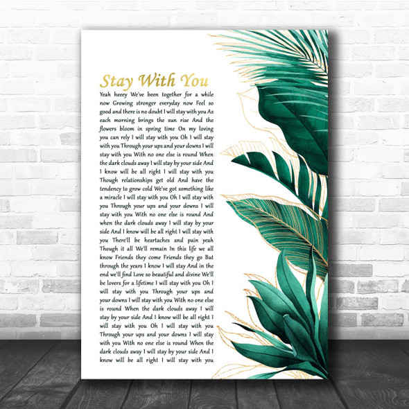 Tarrus Riley Stay With You Gold Green Botanical Leaves Side Script Song Lyric Print