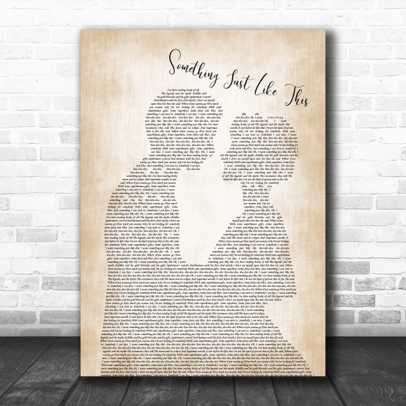 The Chainsmokers & Coldplay Something Just Like This Man Lady Song Lyric Music Wall Art Print