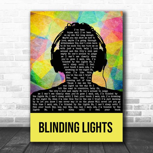 The Weeknd Blinding Lights Multicolour Man Headphones Song Lyric Print