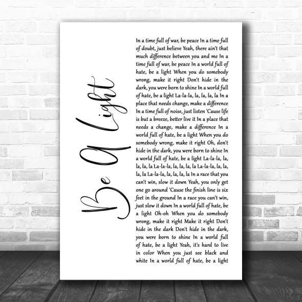 Thomas Rhett Be A Light White Script Song Lyric Print