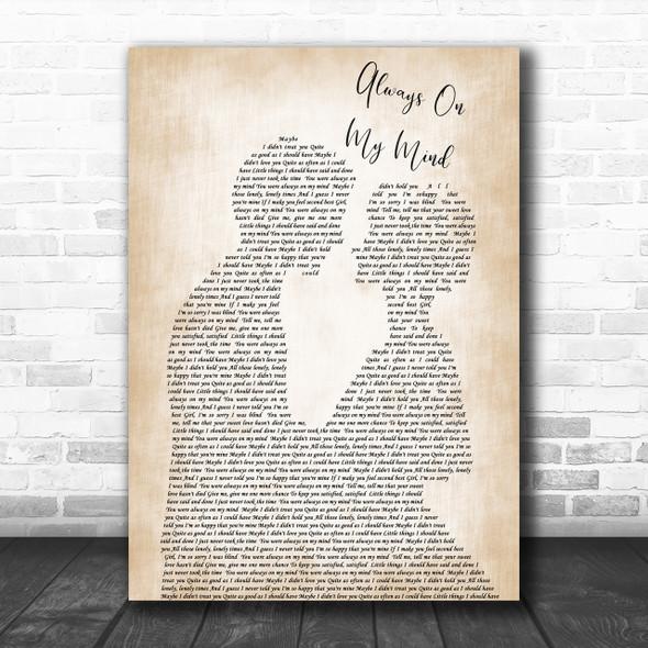 Elvis Presley Always On My Mind Song Lyric Man Lady Bride Groom Wedding Music Wall Art Print