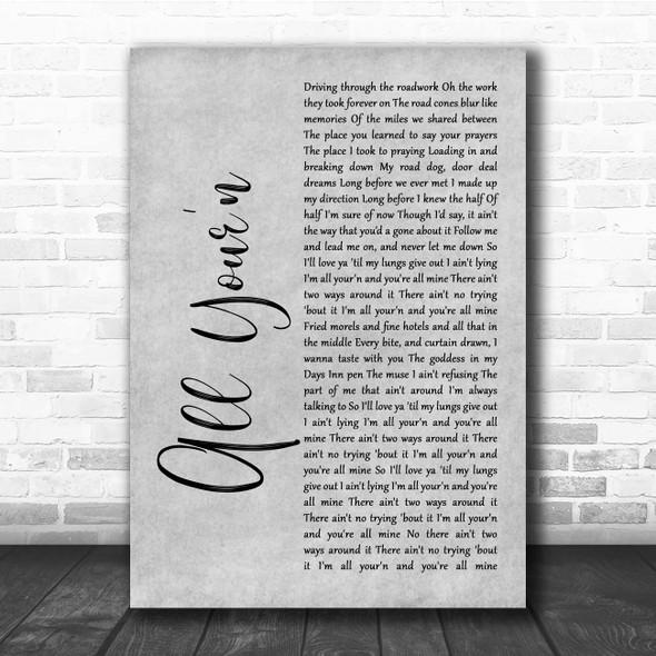 Tyler Childers All Your'n Grey Rustic Script Song Lyric Print