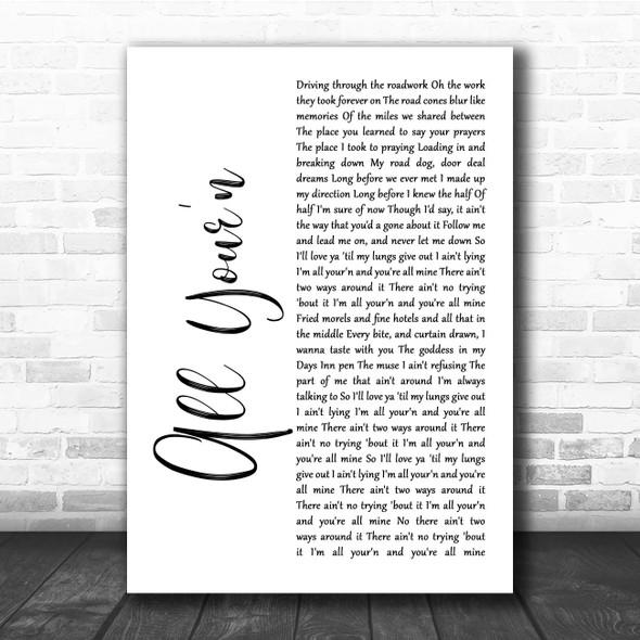 Tyler Childers All Your'n White Script Song Lyric Print